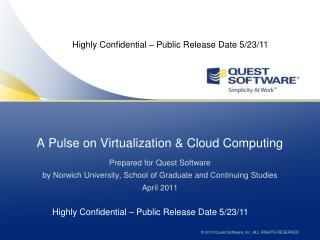 A Pulse on Virtualization & Cloud Computing