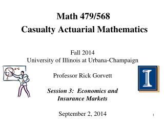 Math 479/568  Casualty Actuarial Mathematics