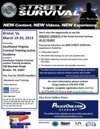 Bristol, Va March 19-20, 2013 Hosted by: Southwest Virginia Criminal Training Justice Academy