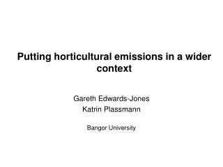 Putting horticultural emissions in a wider context