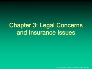 Chapter 3: Legal Concerns and Insurance Issues