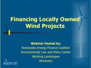 Financing Locally Owned Wind Projects