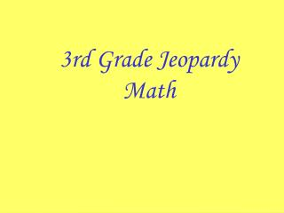 3rd Grade Jeopardy Math