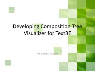 Developing Composition Tree Visualizer for TextBE