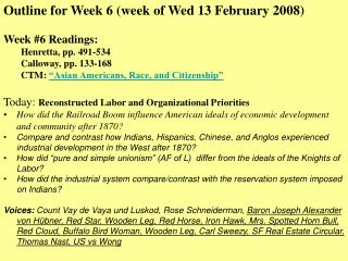 Outline for Week 6 (week of Wed 13 February 2008) Week #6 Readings:  Henretta, pp. 491-534