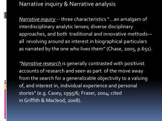Narrative inquiry & Narrative analysis