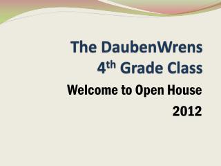 The  DaubenWrens 4 th  Grade Class