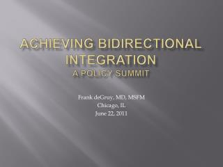 Achieving Bidirectional Integration A Policy Summit