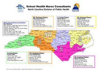 N.C. Division of Public Health � Children & Youth Branch � School Health Unit