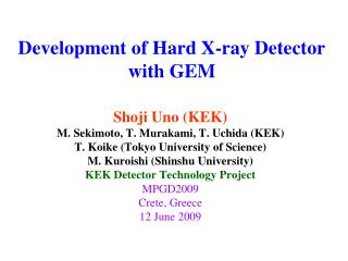 Development of Hard X-ray Detector with GEM