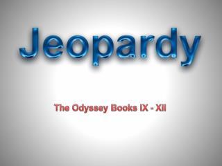 The Odyssey Books IX - XII