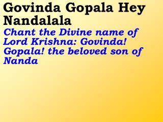 Old 567_New 669 Govinda Gopala Hey Nandalala
