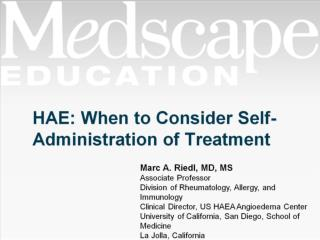 HAE: When to Consider Self-Administration of Treatment