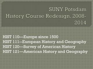 SUNY Potsdam History Course Redesign, 2008-2014