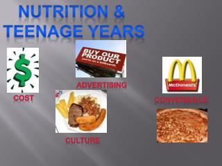 NUTRITION &  TEENAGE YEARS