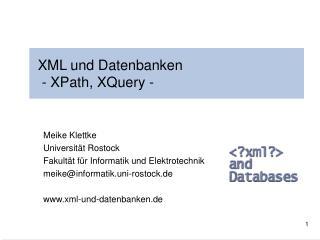 XML und Datenbanken  - XPath, XQuery -
