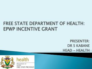 FREE STATE DEPARTMENT OF HEALTH:  EPWP INCENTIVE GRANT