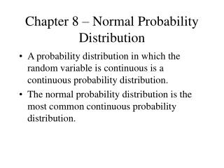 Chapter 8 � Normal Probability Distribution