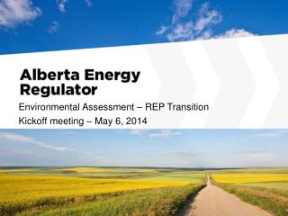 Environmental Assessment � REP Transition  Kickoff meeting � May 6, 2014