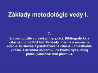 Základy metodológie vedy I.