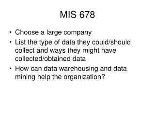 MIS 678