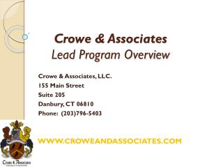 Crowe & Associates Lead Program Overview