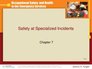 Safety at Specialized Incidents
