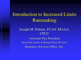 Introduction to Increased Limits Ratemaking