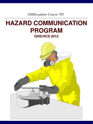 HAZARD COMMUNICATION PROGRAM  GHS/HCS 2012