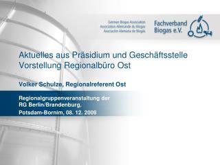 Aktuelles aus Pr sidium und Gesch ftsstelle  Vorstellung Regionalb ro Ost  Volker Schulze, Regionalreferent Ost