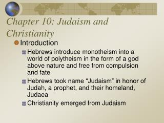 Chapter 10: Judaism and Christianity