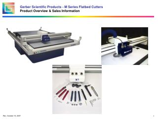 Gerber Scientific Products - M Series Flatbed Cutters Product Overview & Sales Information