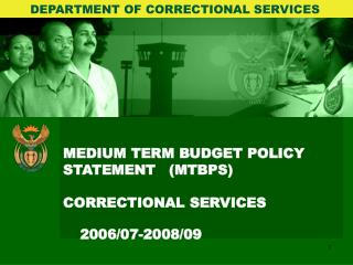 MEDIUM TERM BUDGET POLICY  STATEMENT(MTBPS) CORRECTIONAL SERVICES