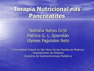 Terapia Nutricional nas Pancreatites