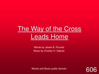 The Way of the Cross Leads Home