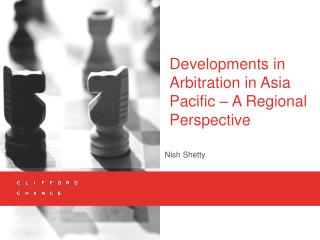Developments in Arbitration in Asia Pacific   A Regional Perspective