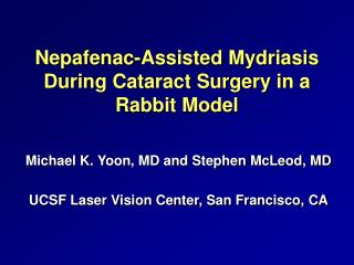 Nepafenac-Assisted Mydriasis During Cataract Surgery in a Rabbit Model