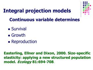 Integral projection models