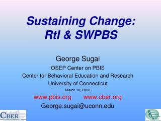 Sustaining Change: RtI & SWPBS