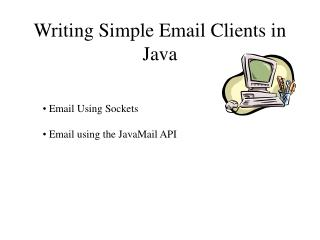 Writing Simple Email Clients in Java