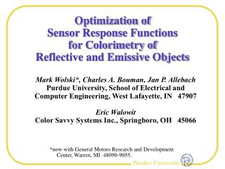 Optimization of Sensor Response Functions for Colorimetry of Reflective and Emissive Objects