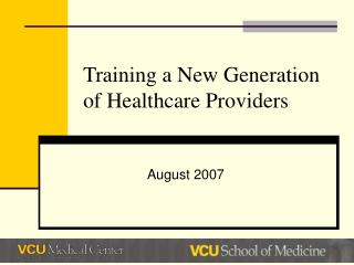 Training a New Generation of Healthcare Providers