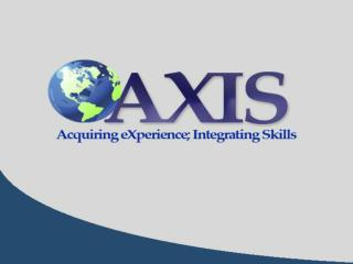 AXIS Career Services A division of the Association for New Canadians Sheri Watkins; Danni Yetman