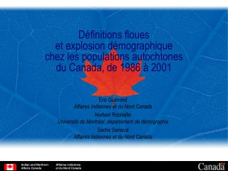Eric Guimond Affaires Indiennes et du Nord Canada