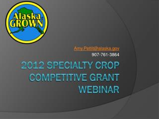 2012 Specialty Crop Competitive Grant Webinar