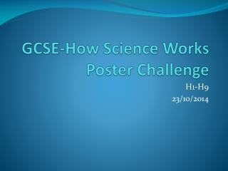 GCSE-How Science Works Poster Challenge