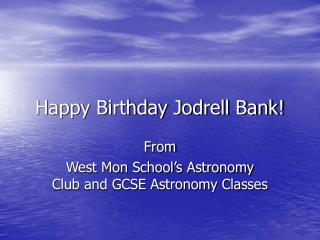 Happy Birthday Jodrell Bank!