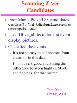 Scanning Z->ee  Candidates