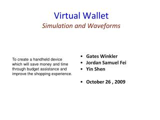 Virtual Wallet Simulation and Waveforms