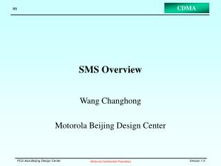 SMS Overview